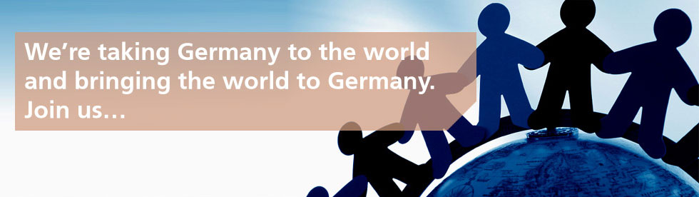 We're taking Germany to the world and bringing the world to Germany. Join us...